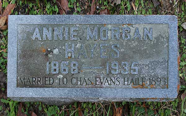 Annie Morgan Hayes Haile Gravestone Photo
