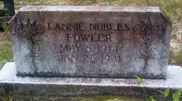 Lannie Nobles Fowler Gravestone Photo